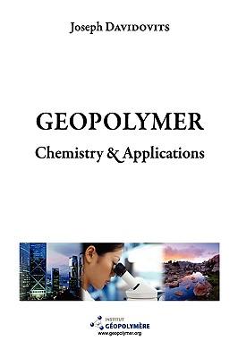 Geopolymer Chemistry & Applications by Joseph Davidovits