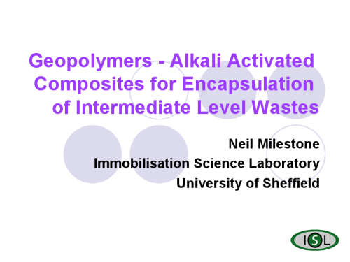 Geopolymers – Alkali Activated Composites for Encapsulation of Intermediate Level Wastes